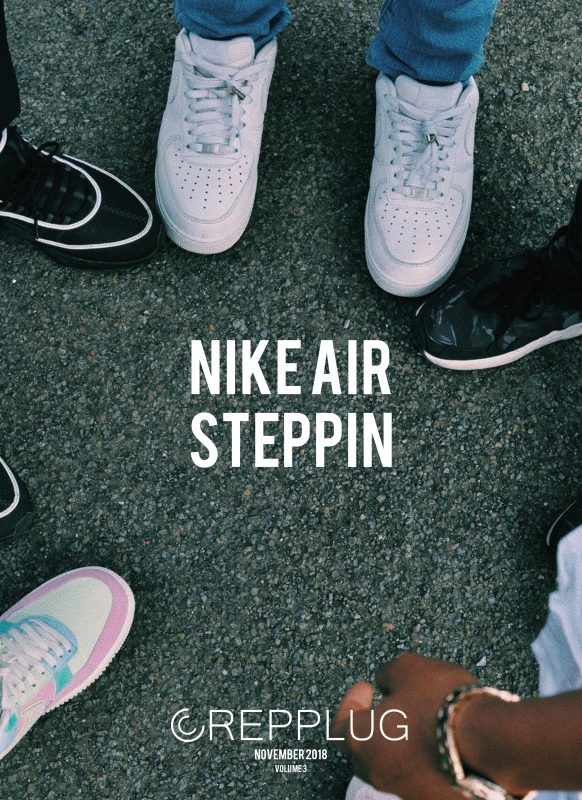 Nike Air Steppin | November '18 Lookbook